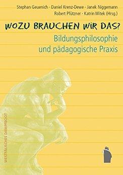 Bildungsphilosophie und pädagogische Praxis