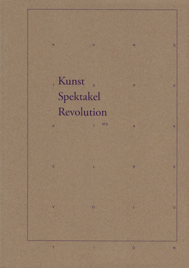 Kunst Spektakel Revolution N°5