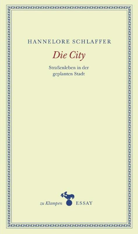 Die Unwirtlichkeit unserer Städte (II)