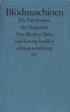 cover_seeßlen_metz_blödmaschinen