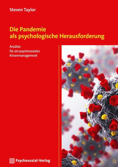Zur Sozialpsychologie der Pandemie