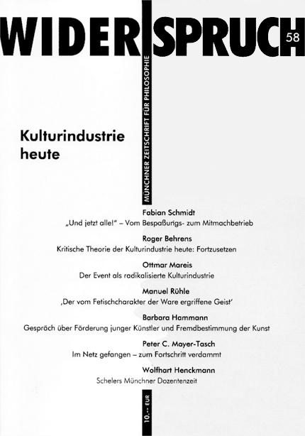 Widerspruch Heft 58: Kulturindustrie heute